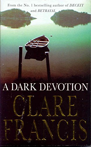 A Dark Devotion: Clare Francis