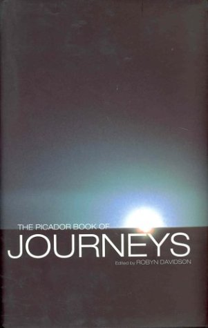 9780330368629: The Picador Book of Journeys