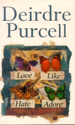 Love Like Hate Adore: Purcell, Deirdre