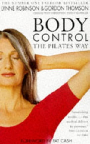 9780330369459: Body Control: The Pilates Way