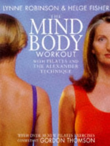 9780330369466: The Mind Body Workout