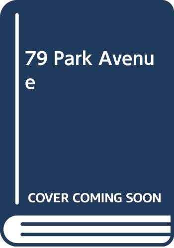 9780330370226: 79 Park Avenue