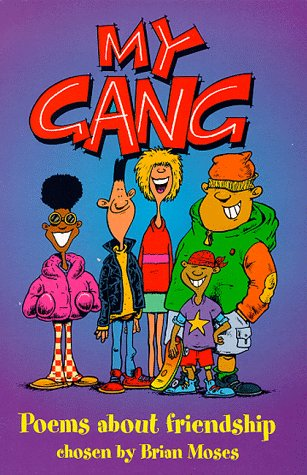 9780330370615: My Gang: Poems About Friendship
