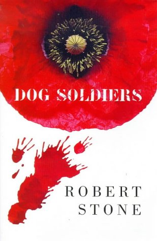 9780330370967: Dog Soldiers (Picador Books)