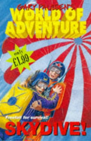 9780330371407: Skydive! (Gary Paulsen's World of Adventure)