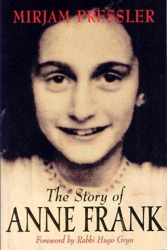 9780330372039: The Story of Anne Frank