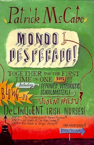 9780330372176: Mondo Desperado