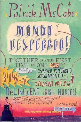 9780330372183: Mondo Desperado