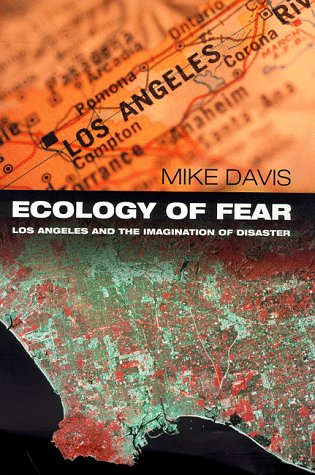 9780330372190: Ecology of Fear: Los Angeles and the Imagination of Disaster