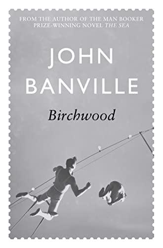 Birchwood: BANVILLE, JOHN