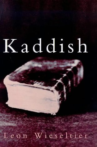 Kaddish: Wieseltier, Leon