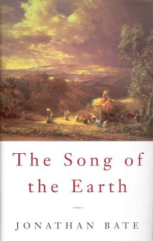The Song of the Earth: Jonathan Bate