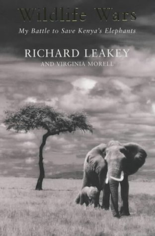 9780330372404: Wildlife Wars: My Battle to Save Kenya's Elephants