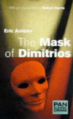 9780330372435: Mask of Dimitrios, The