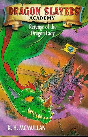 9780330372572: Revenge of the Dragon Lady (Dragon Slayers' Academy)
