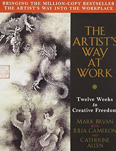 9780330373203: The Artist's Way at Work: Riding the Dragon