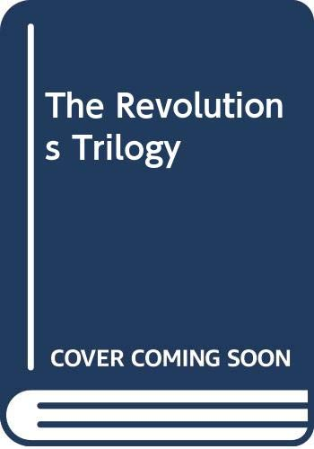 9780330373456: The Revolutions Trilogy: