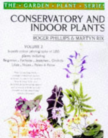 9780330373760: Conservatory and Indoor Plants Vol. 2 (The Garden Plant Series)