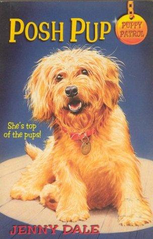 9780330373937: Posh Pup (Puppy Patrol S.)