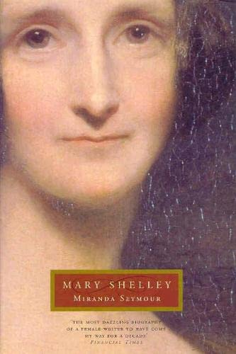 9780330374477: Mary Shelley