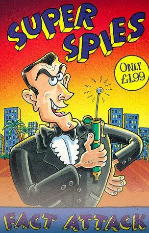 Super Spies (Fact Attack): Ian Locke