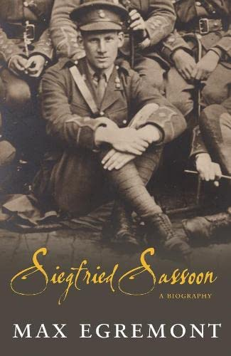Siegfried Sassoon: A Biography (SCARCE HARDBACK FIRST EDITION, FIRST PRINTING SIGNED BY THE AUTHOR)
