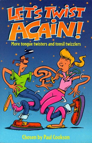 9780330375597: Let's Twist Again!: More Tongue Twisters and Tonsil Twizzlers