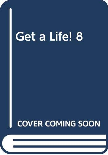 Get a Life! 8:Oliver Cromwell: Ardagh, Philip