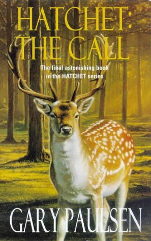Hatchet: The Call: Paulsen, Gary