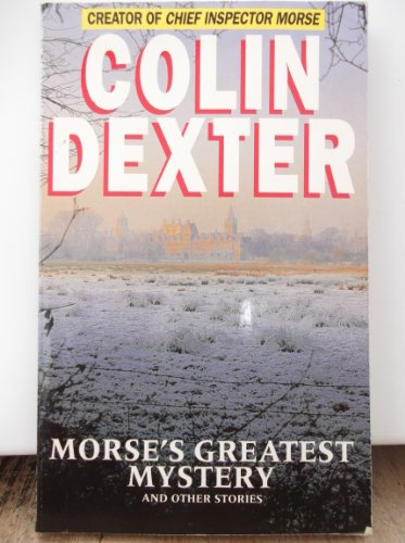 9780330376426: Morse's greatest mystery and other stories