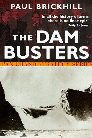 9780330376440: The Dam Busters (Pan Grand Strategy Series)