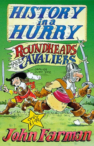 9780330376464: Roundheads & Cavaliers (History in a Hurry, 14)