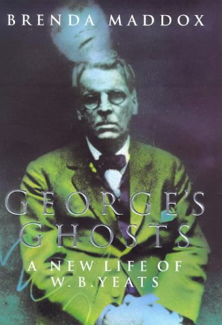 9780330376525: George's Ghosts: New Life of W.B. Yeats
