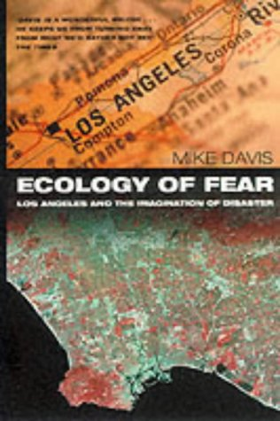 9780330376556: Ecology of Fear: Los Angeles and the Imagination of Disaster