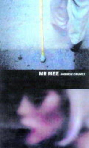 Mr. Mee: Crumey, Andrew