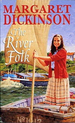 The River Folk: Dickinson, Margaret