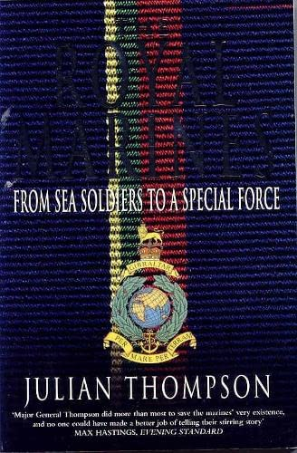 9780330377027: The Royal Marines: From Sea Soldiers To A Special Force
