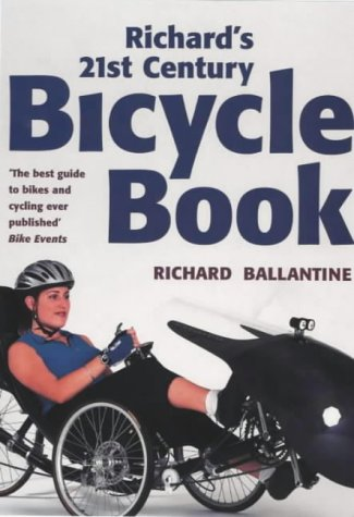 9780330377171: Richard's 21st Century Bicycle Book