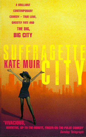 9780330389716: Suffragette City