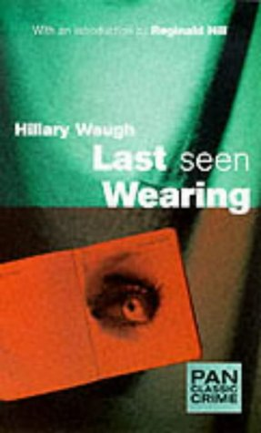 9780330389891: Last Seen Wearing (Pan Classic Crime)
