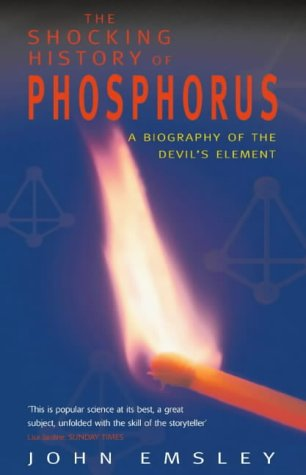 9780330390057: Shocking History of Phosphorus: A Biography of the Devil's Element