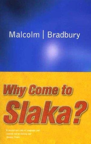 9780330390354: Why Come to Slaka?