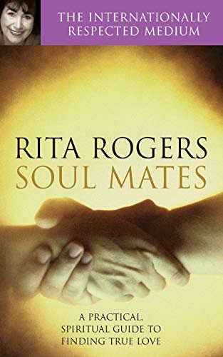 9780330390781: Soul Mates: A Practical and Spiritual Guide to