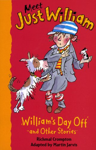 William's Day Off and Other Stories (Meet: Crompton, Richmal