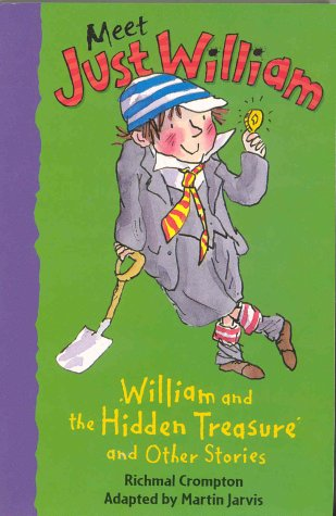 William and the Hidden Treasure and Other: Richmal Crompton