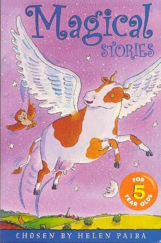 Magical Stories for 5 Year Olds: Paiba, Helen