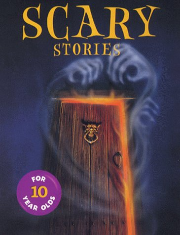 9780330391269: Scary Stories for Ten Year Olds