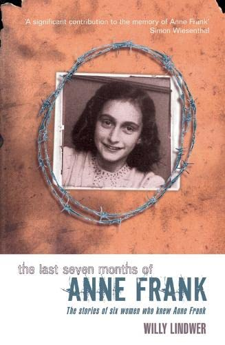 9780330391467: The Last Seven Months of Anne Frank