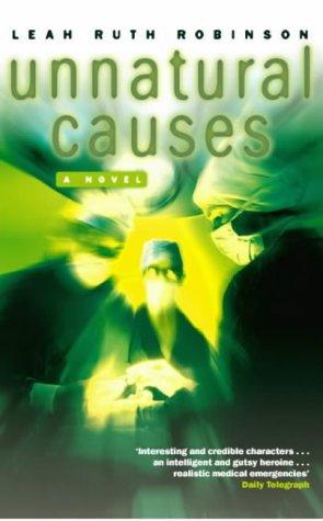 9780330391474: Unnatural Causes