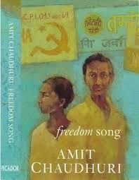 Freedom Song (Signed First Edition): Amit Chaudhuri